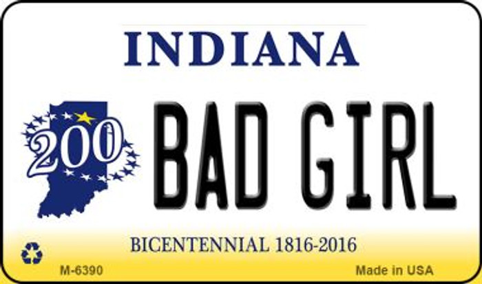Bad Girl Indiana State License Plate Novelty Magnet M-6390
