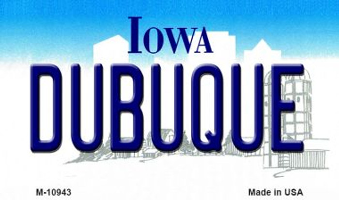 Dubuque Iowa State License Plate Novelty Magnet M-10943