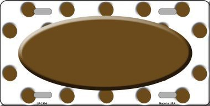 Brown White Polka Dot Print With Brown Center Oval Metal Novelty License Plate LP-2994
