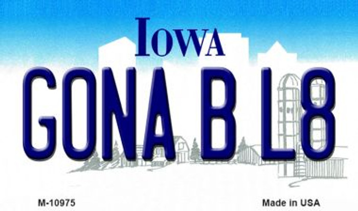 Gona B L8 Iowa State License Plate Novelty Magnet M-10975
