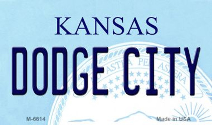 Dodge City Kansas State License Plate Novelty Magnet M-6614
