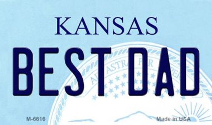 Best Dad Kansas State License Plate Novelty Magnet M-6616