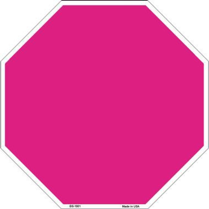Pink Dye Sublimation Octagon Metal Novelty Stop Sign BS-1001