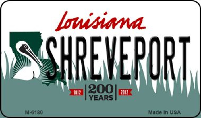 Shreveport Louisiana State License Plate Novelty Magnet M-6180