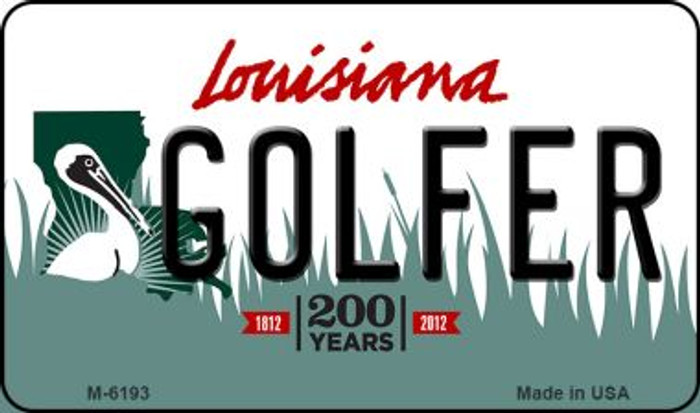 Golfer Louisiana State License Plate Novelty Magnet M-6193