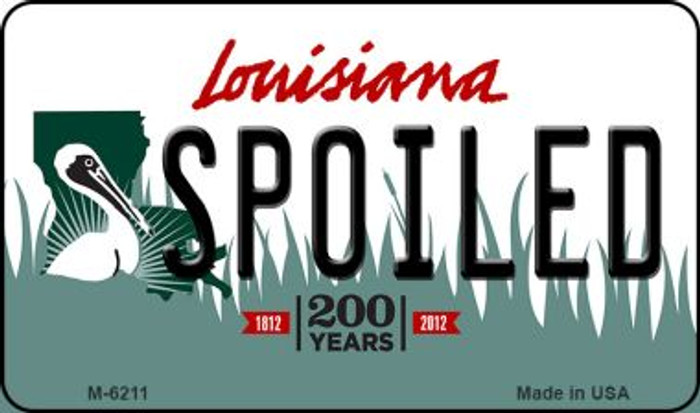 Spoiled Louisiana State License Plate Novelty Magnet M-6211