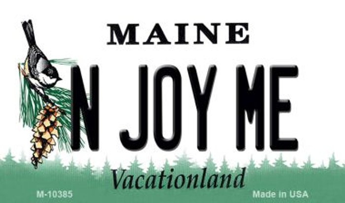 N Joy ME Maine State License Plate Magnet M-10385