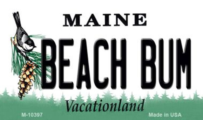 Beach Bum Maine State License Plate Magnet M-10397