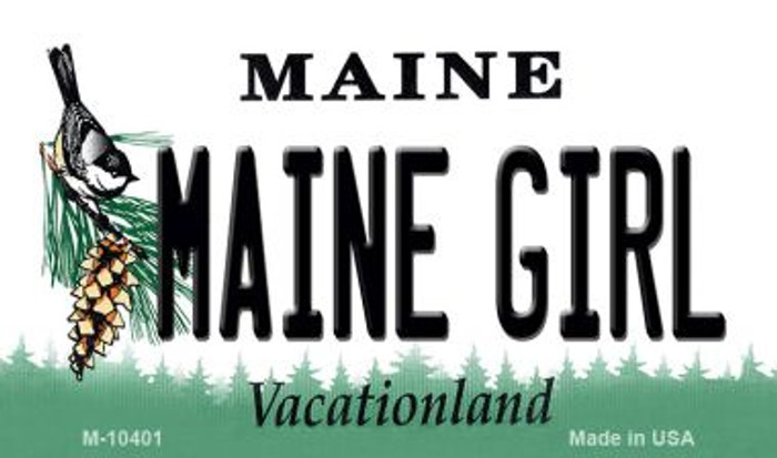 Maine Girl State License Plate Magnet M-10401