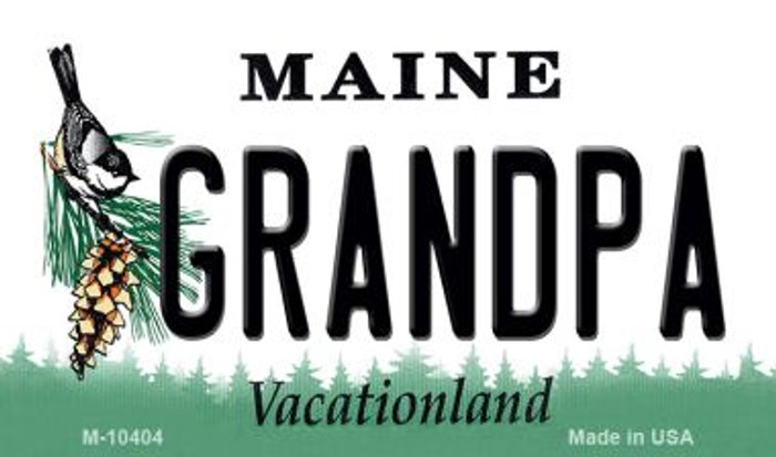 Grandpa Maine State License Plate Magnet M-10404
