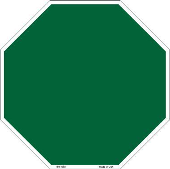 Green Dye Sublimation Octagon Metal Novelty Stop Sign BS-1002