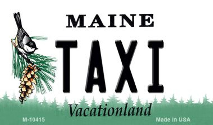 Taxi Maine State License Plate Magnet M-10415