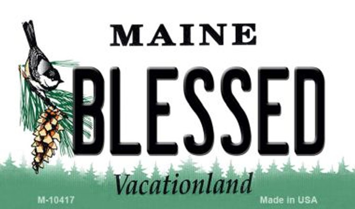 Blessed Maine State License Plate Magnet M-10417