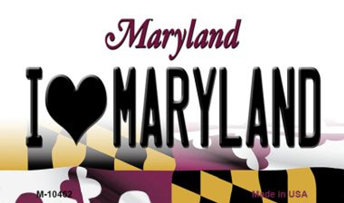 I Love Maryland State License Plate Magnet M-10462