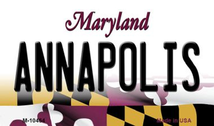 Annapolis Maryland State License Plate Magnet M-10464