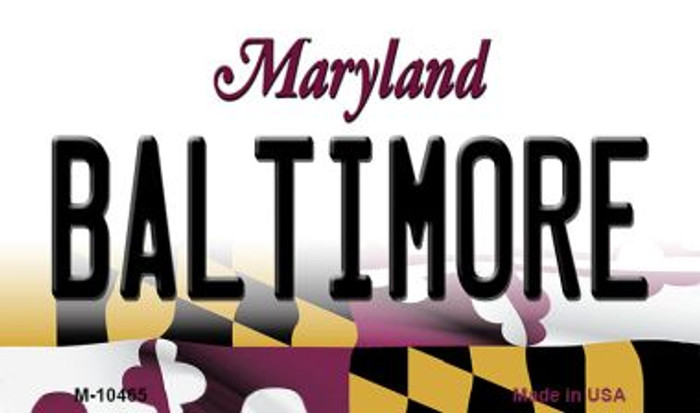 Baltimore Maryland State License Plate Magnet M-10465