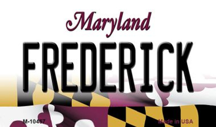 Frederick Maryland State License Plate Magnet M-10467
