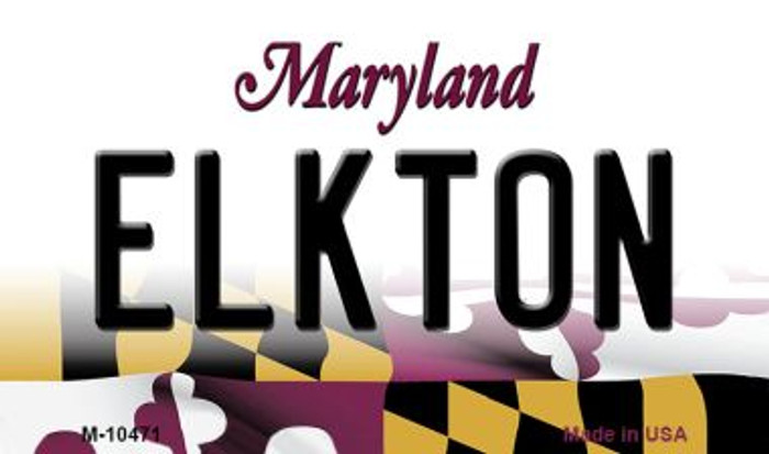 Elkton Maryland State License Plate Magnet M-10471