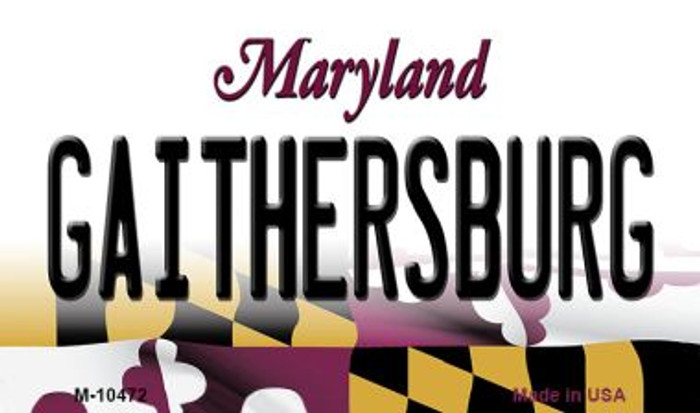 Gaithersburg Maryland State License Plate Magnet M-10472