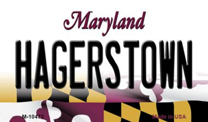 Hagerstown Maryland State License Plate Magnet M-10473