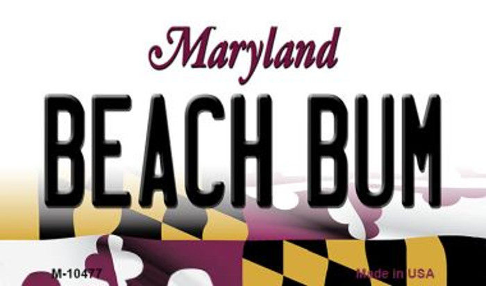 Beach Bum Maryland State License Plate Magnet M-10477