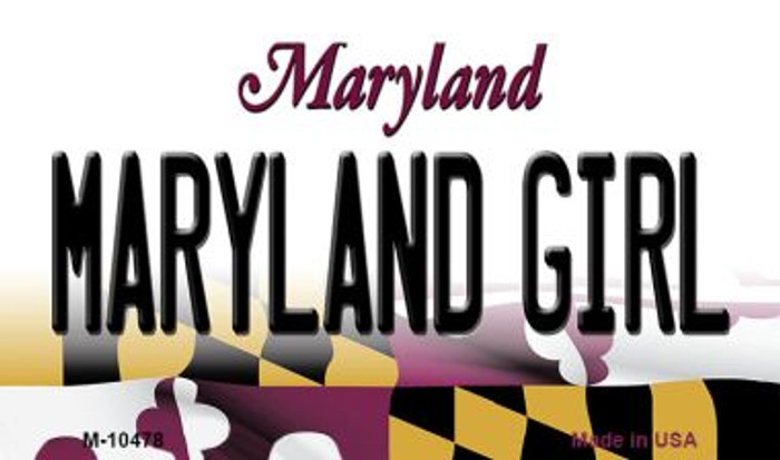 Maryland Girl Maryland State License Plate Magnet M-10478