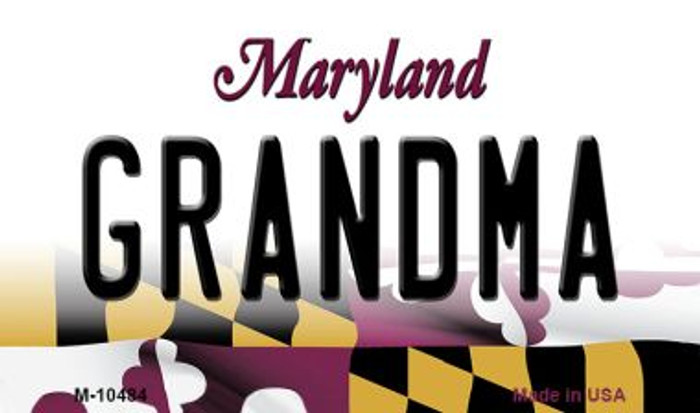 Grandma Maryland State License Plate Magnet M-10484