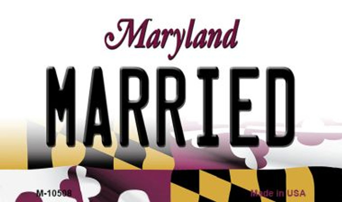 Married Maryland State License Plate Magnet M-10508