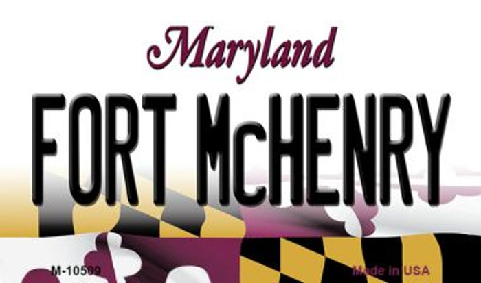 Fort McHenry Maryland State License Plate Magnet M-10509