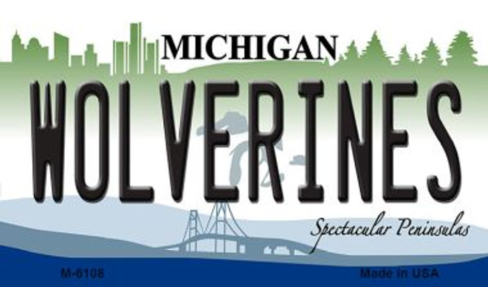 Wolverines Michigan State License Plate Novelty Magnet M-6108