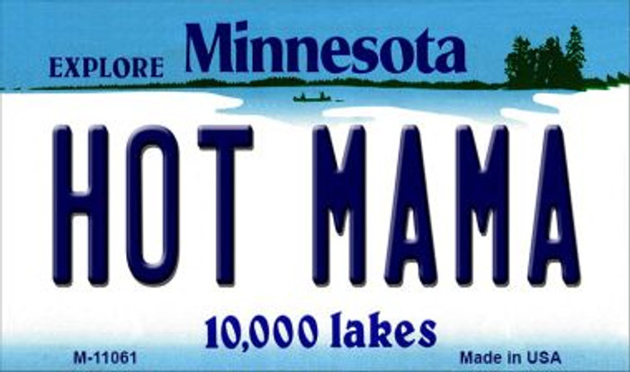 Hot Mama Minnesota State License Plate Novelty Magnet M-11061