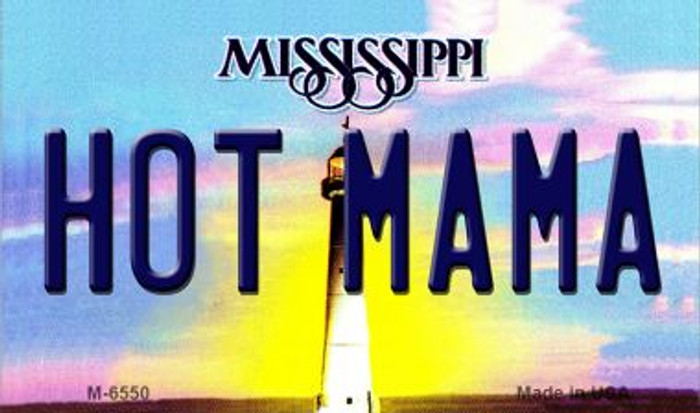 Hot Mama Mississippi State License Plate Magnet M-6550