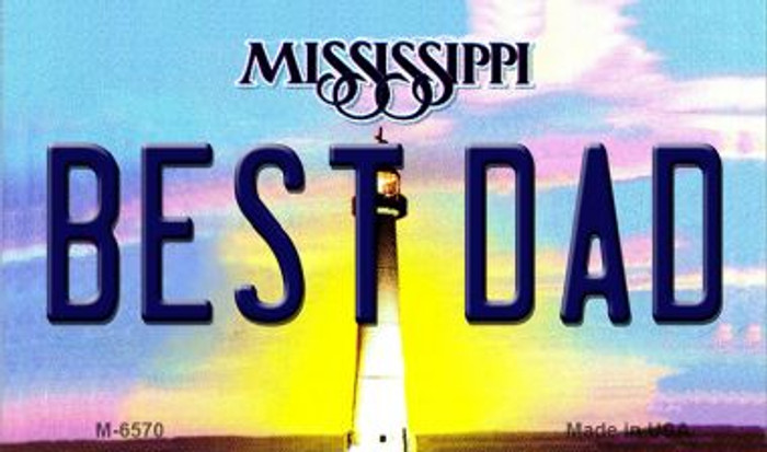 Best Dad Mississippi State License Plate Magnet M-6570