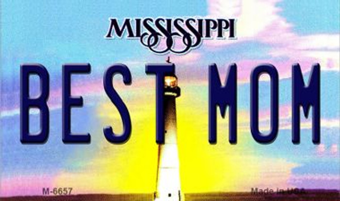 Best Mom Mississippi State License Plate Magnet M-6657