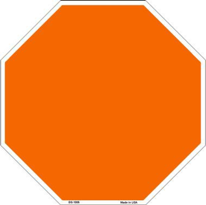 Orange Dye Sublimation Octagon Metal Novelty Stop Sign BS-1005