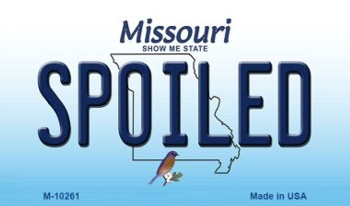 Spoiled Missouri State License Plate Magnet M-10261