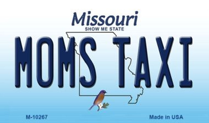 Moms Taxi Missouri State License Plate Magnet M-10267