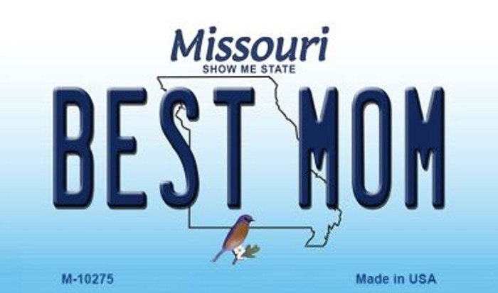 Best Mom Missouri State License Plate Magnet M-10275
