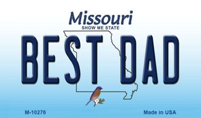 Best Dad Missouri State License Plate Magnet M-10276