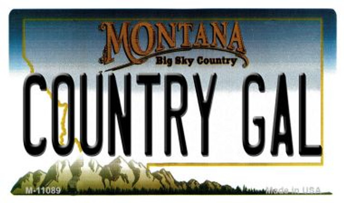 Country Gal Montana State License Plate Novelty Magnet M-11089