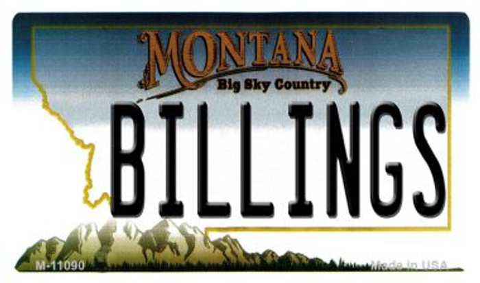 Billings Montana State License Plate Novelty Magnet M-11090