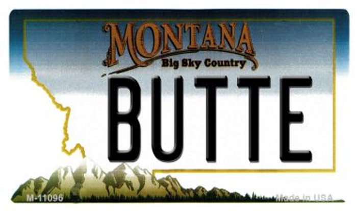 Butte Montana State License Plate Novelty Magnet M-11096