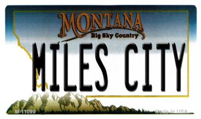 Miles City Montana State License Plate Novelty Magnet M-11099