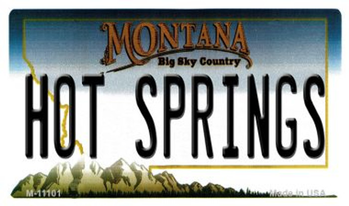 Hot Springs Montana State License Plate Novelty Magnet M-11101