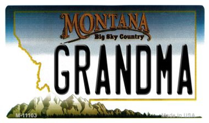Grandma Montana State License Plate Novelty Magnet M-11103