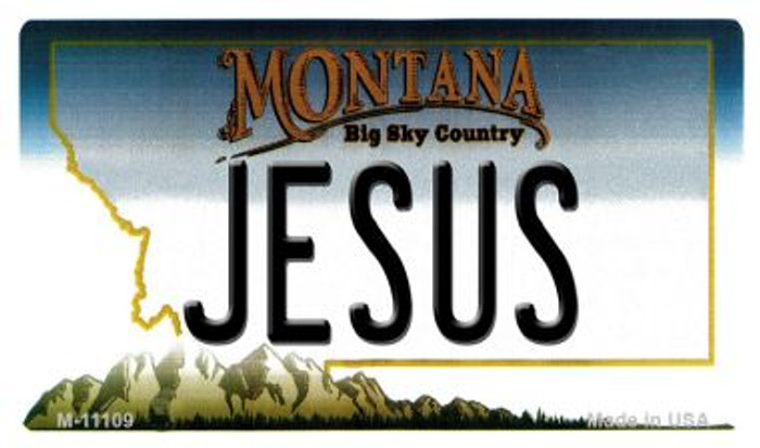 Jesus Montana State License Plate Novelty Magnet M-11109