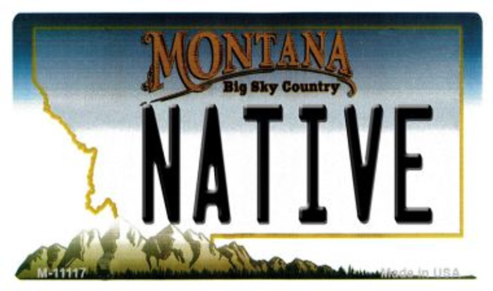 Native Montana State License Plate Novelty Magnet M-11117