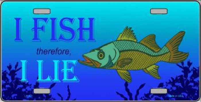 I Fish Therefore I Lie Metal Novelty License Plate LP-307