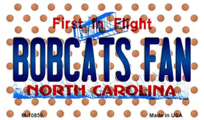 Bobcats Fan North Carolina State License Plate Magnet M-10850