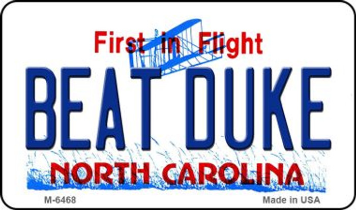 Beat Duke North Carolina State License Plate Magnet M-6468